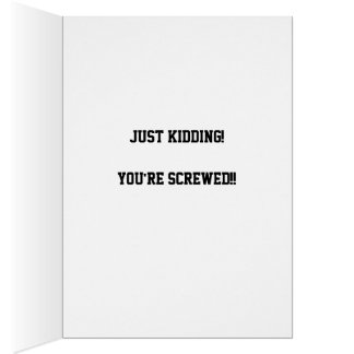 Cheer Up, It Could Be Worse! Card