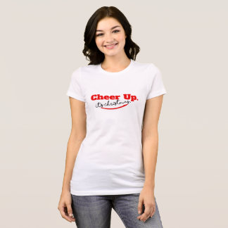 CHEER UP. It's Christmas! T-Shirt