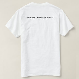 Cheer Up, Kid. T-Shirt