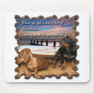 Cheer up, life is like a box of chocolates... mouse pad