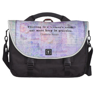 Cheerful flirtatious Charlotte Bronte quote Laptop Bags
