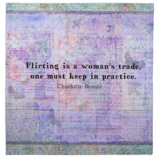 Cheerful, flirtatious Charlotte Bronte quote Printed Napkins