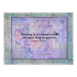 Cheerful, flirtatious Charlotte Bronte quote Poster