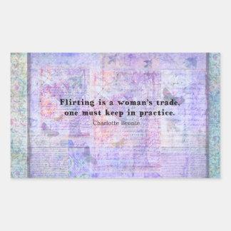 Cheerful, flirtatious Charlotte Bronte quote Rectangular Sticker