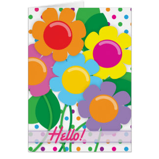 Cheerful Flowers to say Hello! Card