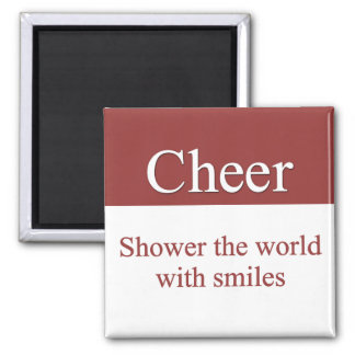 Cheerfully shower the world with smiles 2 inch square magnet