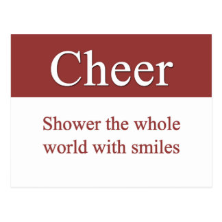 Cheerfully shower the world with smiles postcard