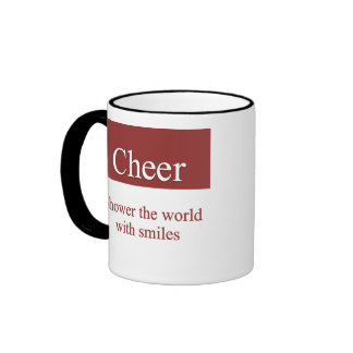 Cheerfully shower the world with smiles ringer coffee mug