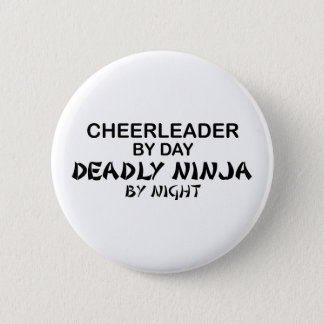 Cheerleader Deadly Ninja by Night Button