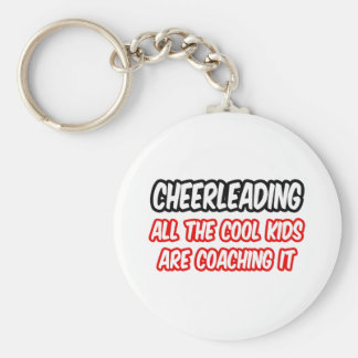 Cheerleading All The Cool Kids Are Coaching It Key Chains
