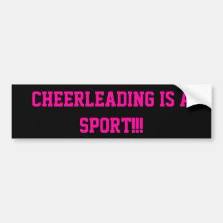Cheerleading IS a sport!!! Car Bumper Sticker