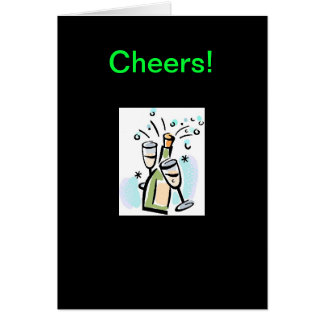 Cheers - a celebration of friendship card