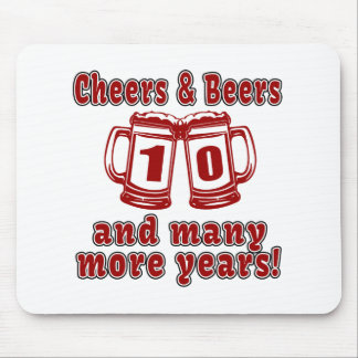 Cheers And Beers 10 Years Mouse Pad