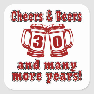Cheers And Beers 30 Years Square Sticker
