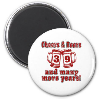 Cheers And Beers 39 Years 2 Inch Round Magnet