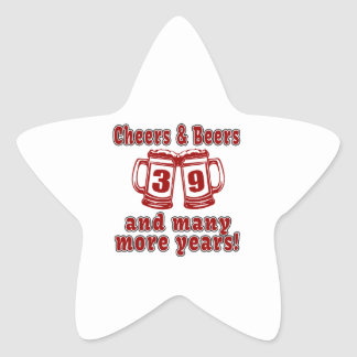 Cheers And Beers 39 Years Star Sticker