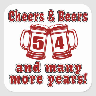 Cheers And Beers 54 Birthday Designs Square Sticker
