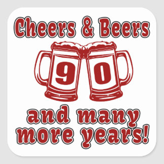 Cheers And Beers 90 Birthday Designs Square Sticker