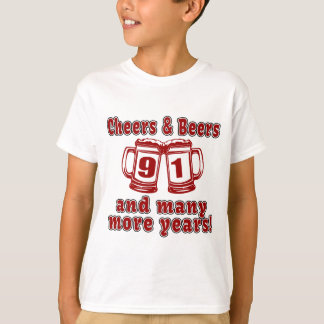 Cheers And Beers 91 Birthday Designs T-Shirt