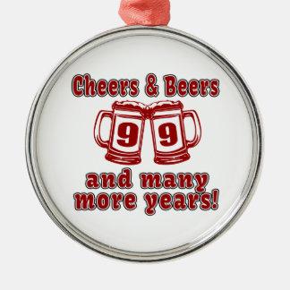 Cheers And Beers 99 Birthday Designs Metal Ornament