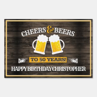 Cheers and Beers Happy Birthday Sign