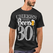 Cheers and Beers to 30 Years Men's T-Shirt
