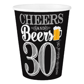 Cheers and Beers to 30 Years Paper Cup, 9 oz Paper Cup