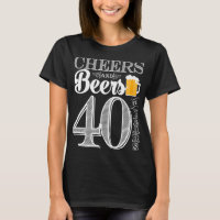 Cheers and Beers to 40 Years Women's Basic T-Shirt