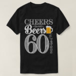"""Cheers and Beers to 60 Years Men&#39;s T-Shirt<br><div class=""""desc"""">Cheers and Beers Birthday Party Theme  ● Clipart by www.FreePik.com ● &#169; Puggy Prints. All rights reserved.</div>"""