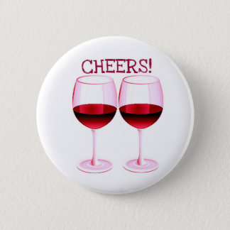 CHEERS! FUN PARTY RED WINE PRINT PINBACK BUTTON