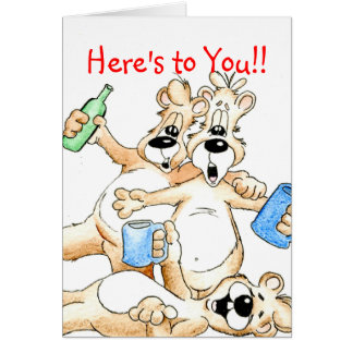Cheers, Here's to You!! Greeting Card