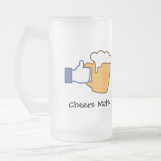 Cheers Mate Frosted Glass Beer Mug