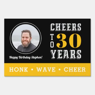 Cheers Milestone Birthday Photo Drive By Sign