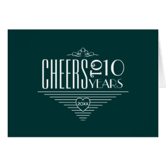 Cheers to 10th Anniversary Greeting Card