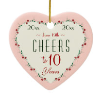 Cheers to 10th Wedding Anniversary Christmas Gifts Ceramic Ornament