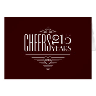 Cheers to 15th Anniversary Greeting Card