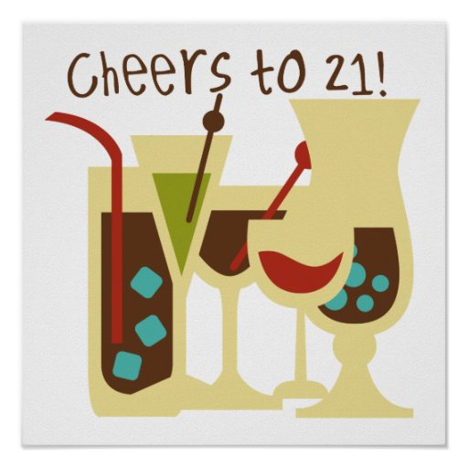 Cheers to 21 Birthday Poster