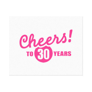 Cheers to 30 years birthday canvas prints