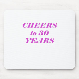 Cheers to 30 Years Mouse Pad