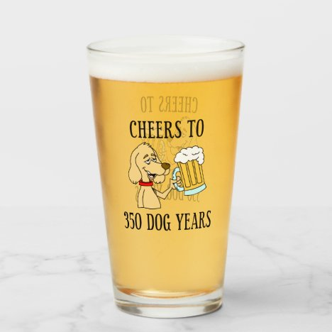 Cheers To 350 Dog Years 50th Birthday Glass