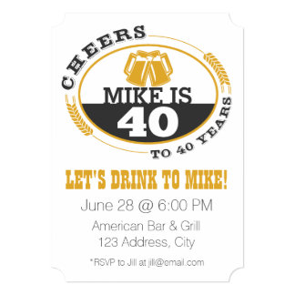 "Cheers to 40 Years 5"" X 7"" Invitation Card"