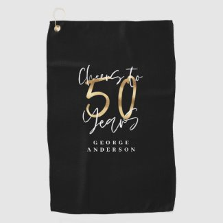 cheers to 50 years modern black and gold golf towel
