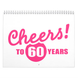 Cheers to 60 years birthday wall calendar