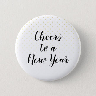 Cheers To A New Year Chic Holiday Party Pinback Button