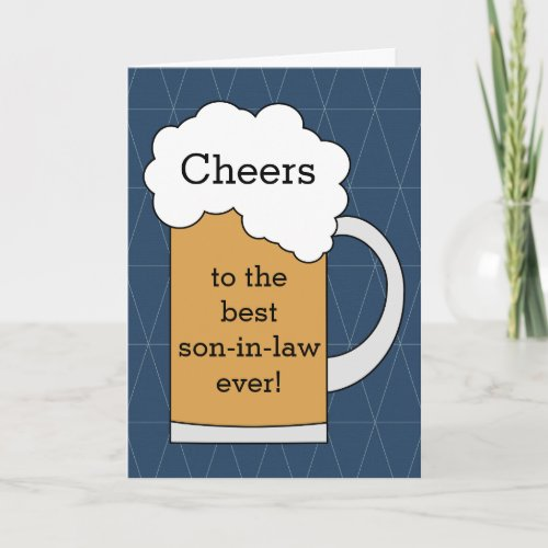 Cheers to Best Son_in_Law Fathers Day Card