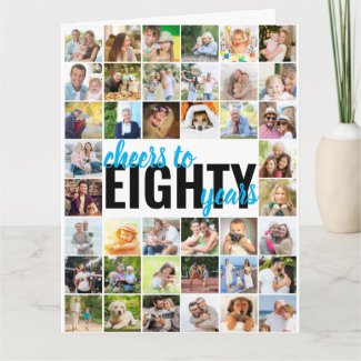 Cheers to Eighty Years Photo Collage 80th Birthday Card