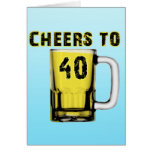 Cheers to Fourty . Birthday Cards