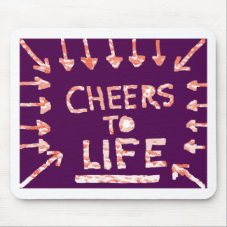 CHEERS to Life - Floral and Text Patterns Mouse Pad