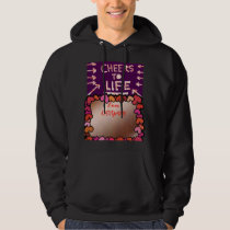 CHEERS to Life : Text Box / Editable Text Greeting Hoodie