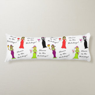 Cheers To The Holidays! Wine Women Body Pillow